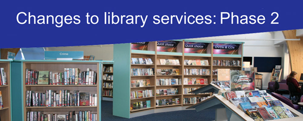 Changes to library services: Phase 2
